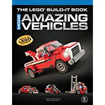 The LEGO Build-It Book, Vol. 2: More Amazing Vehicles (English Edition)