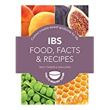IBS: Food, Facts and Recipes: Control irritable bowel syndrome for life (Pyramids) (English Edition)