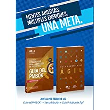 A Guide to the Project Management Body of Knowledge (PMBOK(R) Guide-Sixth Edition / Agile Practice Guide Bundle (SPANISH) (Spanish Edition)