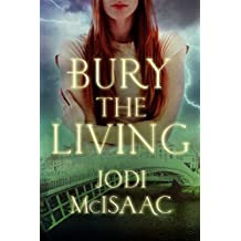 Bury the Living (Revolutionary Book 1) (English Edition)