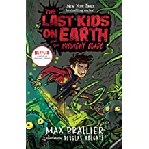 The Last Kids on Earth and the Midnight Blade (English Edition)