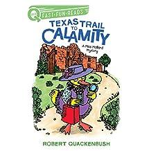 Texas Trail to Calamity: A Miss Mallard Mystery (QUIX) (English Edition)