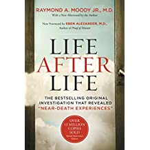 "Life After Life: The Bestselling Original Investigation That Revealed ""Near-Death Experiences"" (English Edition)"