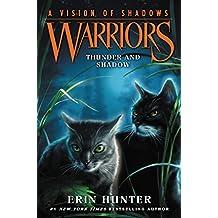 Warriors: A Vision of Shadows #2: Thunder and Shadow (English Edition)