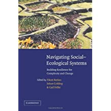 Navigating Social-Ecological Systems: Building Resilience for Complexity and Change (English Edition)