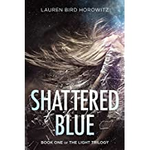 Shattered Blue (The Light Trilogy Book 1) (English Edition)