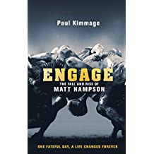 Engage: The Fall and Rise of Matt Hampson (English Edition)
