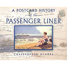 A Postcard History of the Passenger Liner (English Edition)