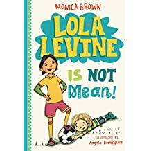 Lola Levine Is Not Mean! (English Edition)