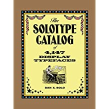 The Solotype Catalog of 4,147 Display Typefaces (Lettering, Calligraphy, Typography) (English Edition)