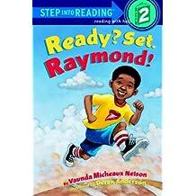 Ready? Set. Raymond!: L2 (Step into Reading) (English Edition)