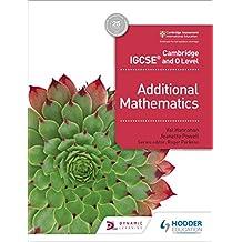 Cambridge IGCSE and O Level Additional Mathematics (Cambridge Igcse & O Level) (English Edition)