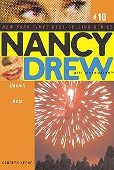 """Uncivil Acts (Nancy Drew (All New) Girl Detective Book 10) (English Edition)"",作者:[Keene, Carolyn]"
