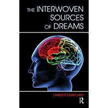The Interwoven Sources of Dreams (English Edition)