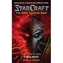 StarCraft: Dark Templar--Twilight (English Edition)