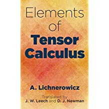 Elements of Tensor Calculus (Dover Books on Mathematics) (English Edition)