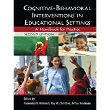 Cognitive-Behavioral Interventions in Educational Settings: A Handbook for Practice (English Edition)