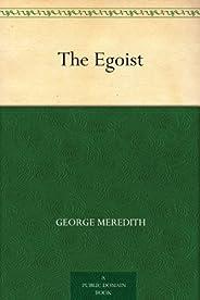 The Egoist (利己主义者 ) (免费公版书) (English Edition)