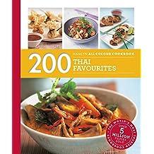 Hamlyn All Colour Cookery: 200 Thai Favourites: Hamlyn All Colour Cookbook (English Edition)