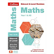 Collins A-level Revision – Edexcel A-level Maths AS / Year 1 All-in-One Revision and Practice (English Edition)