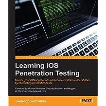Learning iOS Penetration Testing (English Edition)