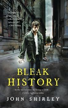 """Bleak History (English Edition)"",作者:[Shirley, John]"
