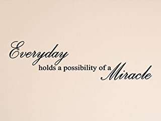 """Vinylsay """"Everyday hold a posability of a miracle""""墙贴,83.82 cm x 22.86 cm,哑光黑色"""