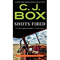 Shots Fired: Stories from Joe Pickett Country (A Joe Pickett Novel Book 19) (English Edition)