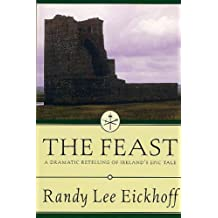The Feast: A Dramatic Retelling of Ireland's Epic Tale (Ulster Cycle Book 2) (English Edition)