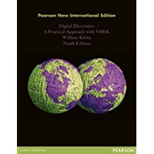 Digital Electronics: Pearson New International Edition: A Practical Approach with VHDL (English Edition)