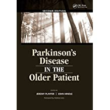 Parkinson's Disease in the Older Patient (English Edition)