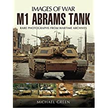 M1 Abrams Tank (Images of War) (English Edition)