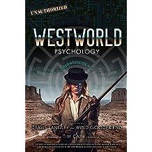 Westworld Psychology: Violent Delights