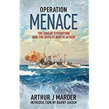 Operation Menace: The Dakar Expedition and the Dudley North Affair (English Edition)