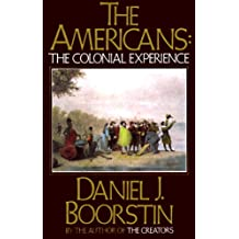 The Americans: The Colonial Experience (Americans Series Book 1) (English Edition)