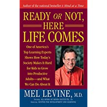 Ready or Not, Here Life Comes (English Edition)