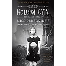 Hollow City: The Second Novel of Miss Peregrine's Peculiar Children (English Edition)