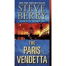 The Paris Vendetta: A Novel (Cotton Malone Book 5) (English Edition)