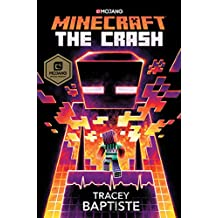 Minecraft: The Crash: An Official Minecraft Novel (English Edition)