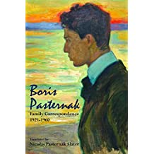 Boris Pasternak: Family Correspondence, 1921-1960 (Hoover Institution Press Publication) (English Edition)