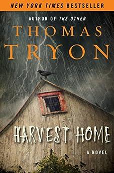 """Harvest Home: A Novel (English Edition)"",作者:[Tryon, Thomas]"