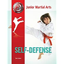 Self-Defense (Junior Martial Arts) (English Edition)