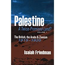 Palestine: A Twice-Promised Land? (English Edition)