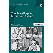 The Jews-Harp in Britain and Ireland (SOAS Studies in Music) (English Edition)