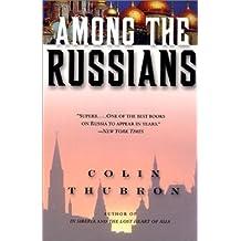 Among the Russians (English Edition)