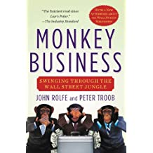 Monkey Business: Swinging Through the Wall Street Jungle (English Edition)