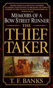 """The Thief-Taker: Memoirs of a Bow Street Runner (English Edition)"",作者:[Banks, T.F.]"