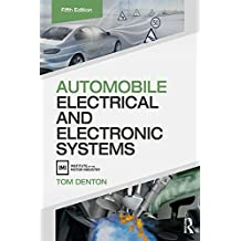 Automobile Electrical and Electronic Systems (English Edition)