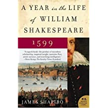 A Year in the Life of William Shakespeare: 1599 (English Edition)