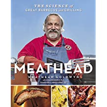 Meathead: The Science of Great Barbecue and Grilling (English Edition)